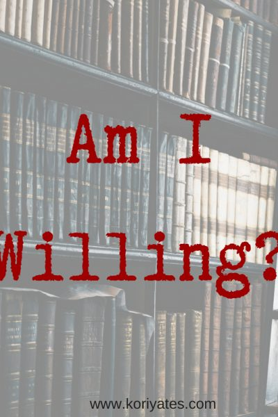 Am I Willing?