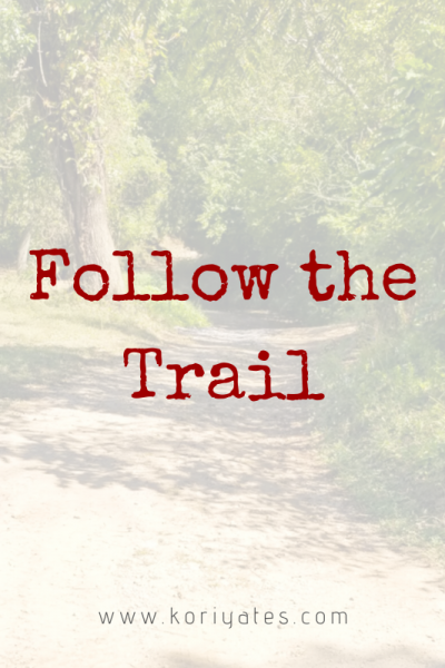 Follow the Trail